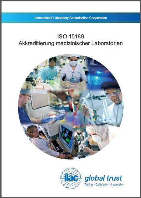 ILAC_B9_11_2011_German_Medical Laboratory accreditation